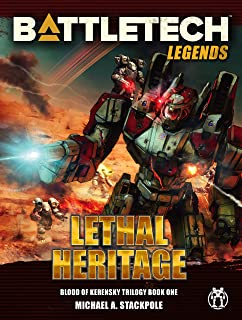 BattleTech Legends: Lethal Heritage (Blood of Kerensky Trilogy, Book One)