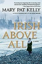 Irish Above All: A Novel (Of Irish Blood Book 3)