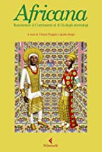 Africana: Raccontare il Continente al di là degli stereotipi (Italian Edition)