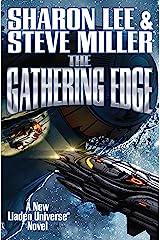 The Gathering Edge (Liaden Universe Book 20) Kindle Edition