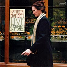 Live - A Fortnight in France by Patricia Barber (2004-09-14)