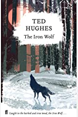 The Iron Wolf: Collected Animal Poems Vol 1 Kindle Edition