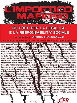 Limpoetico mafioso: 105 poeti per la legalità