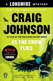 As the Crow Flies: A Longmire Mystery (Walt Longmire Mysteries Book 8)