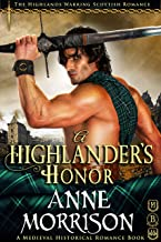 A Highlander's Honor (The Highlands Warring Scottish Romance) (A Medieval Historical Romance Book)