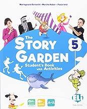 The story garden. Per la Scuola elementare. Con e-book. Con espansione online [Lingua inglese]: 5
