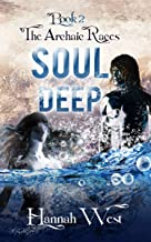 Soul Deep: Archaic Races Book Two (English Edition)