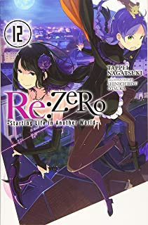 re:Zero Starting Life in Another World, Vol. 12 (light novel)