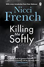 Killing Me Softly: With a new introduction by Peter Robinson