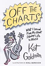 Off the Charts: Advice & Adventures from My Almost Fabulous Life in Music