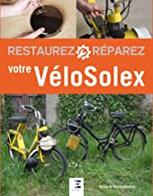 Livres Restaurez et réparez votre VéloSolex PDF