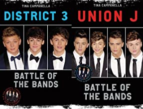 Union J & District 3 - Battle of the Bands (English Edition)