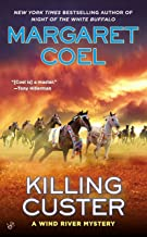Killing Custer (A Wind River Mystery Book 17)
