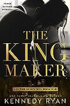 The Kingmaker (All the King's Men Duet Book 1)