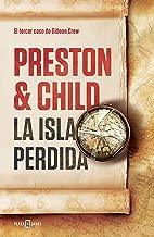 La isla perdida (Gideon Crew 3) (Spanish Edition)