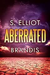 Aberrated (The Tunnel Trilogy Book 3) Kindle Edition