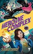 Heroine Complex: 1