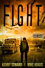 FIGHT: Book 3 of the Spore Series: (A Thrilling Post-Apocalyptic Survival Thriller) Kindle Edition