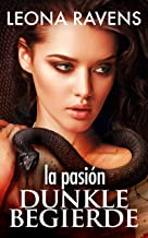 la pasión - Dunkle Begierde (Erotikthriller) (German Edition)