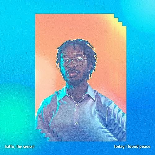Today I Found Peace [Explicit] de Kaffo, the Sensei en Amazon ...