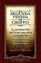 La Segunda Venida de Cristo, Vol. 1 (The Second Coming of Christ, Vol. 1 ) (Self-Realization Fellowship) (Spanish Edition)