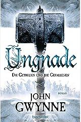 Ungnade - Die Getreuen und die Gefallenen 4: Roman (German Edition) Kindle Edition