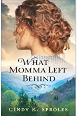 What Momma Left Behind Kindle Edition