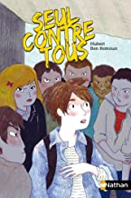 Seul contre tous (POCHES NATHAN t. 224) (French Edition)