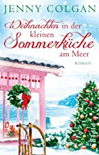 Weihnachten in der kleinen Sommerküche am Meer (Floras Küche 3): Roman (German Edition)