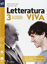Scaricare Libri Letteratura viva. Openbook-Studiare per esame di Stato. Per le Scuole superiori. Con e-book. Con espansione online: 3 PDF