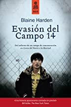 Evasión del Campo 14: Del infierno de un campo de concentración en Corea del Norte a la libertad (No Ficción) (Spanish Edition)