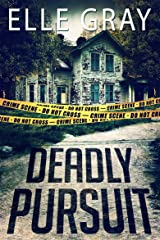Deadly Pursuit: (Arrington Mystery) (Pax Arrington Mystery) Kindle Edition