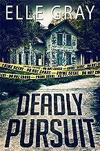 Deadly Pursuit: (Arrington Mystery)