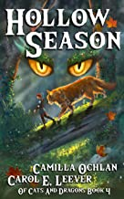 Hollow Season: The Quest For The Autumn King Part 2 (Of Cats And Dragons Book 4)