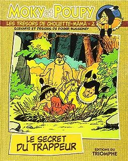 Moky et Poupy - les Tresors de Chouette-Mama 02 - le Secret du Trappeur