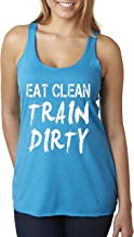 New Way 339 - Women's Tank-Top Eat Clean Train Dirty Workout Training Gym