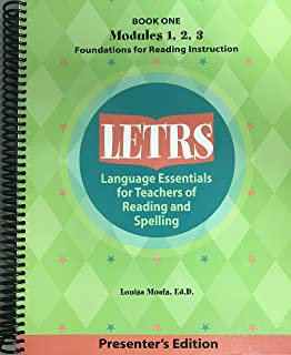 LETRS: Language Essentials for Teachers of Reading and Spelling[Book 1, Modules 1,2,3]