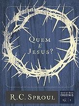 Quem é Jesus? (Questões Cruciais Livro 1) (Portuguese Edition)