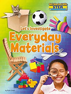 Let's Investigate Everyday Materials
