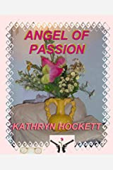 ANGEL OF PASSION (The Bandidos Book 2) Kindle Edition