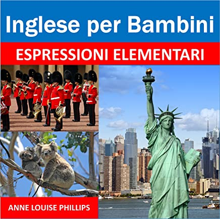 Inglese per Bambini: Espressioni Elementari