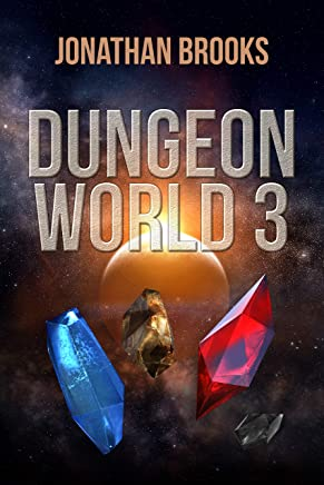 Dungeon World 3: A Dungeon Core Experience (English Edition)