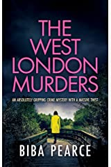 THE WEST LONDON MURDERS an absolutely gripping crime mystery with a massive twist (Detective Rob Miller Mysteries Book 2) (English Edition) Format Kindle