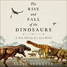Best rise and fall of the dinosaurs Reviews