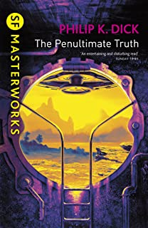 The Penultimate Truth (S.F. MASTERWORKS)