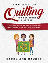 Best beginners guide to quilting Reviews