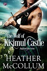 The Wolf of Kisimul Castle (Highland Isles Book 3) Kindle Edition