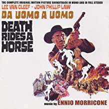 Da uomo a uomo (feat. Lee Van Cleef, John Phillip Law) [Death Rides a Horse - Complete Original Motion Picture Soundtrack]