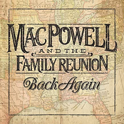 Mac Powell And The Family Reunion - Back Again (2019) LEAK ALBUM