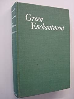 Green Enchantment: The Magic Spell of Gardens